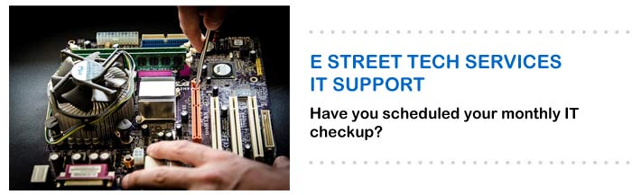 E Street Tech Services - Schedule your checkups today